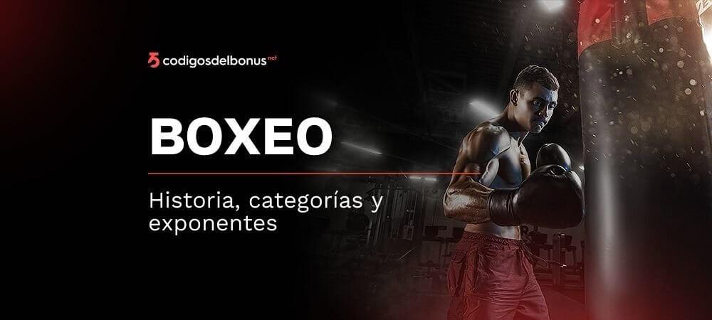 Historia, categorías y exponentes del boxeo